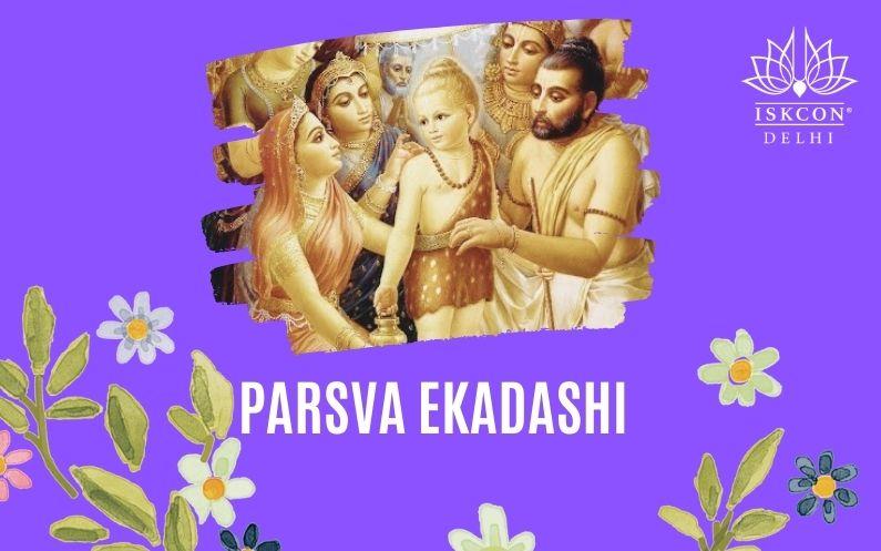 Holiness of Parsva Ekadashi (Vamana Ekadashi)