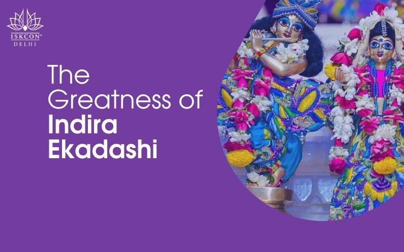 The Greatness of Indira Ekadashi