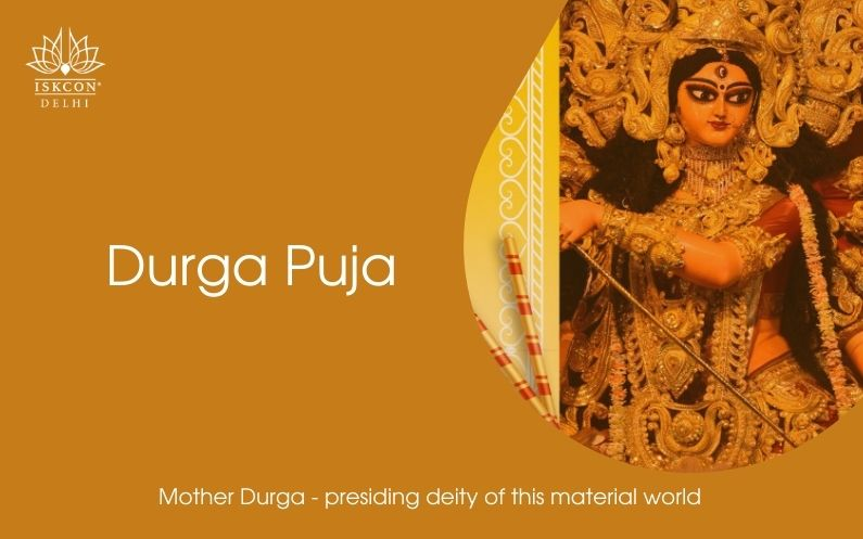 Maa Durga is the presiding deity of this material world