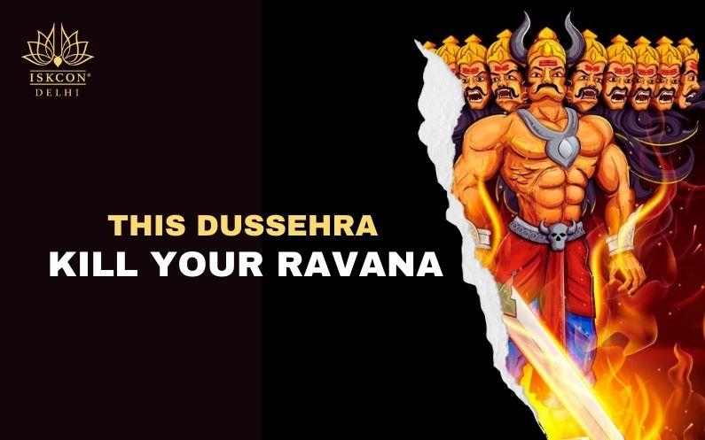 This Dussehra Kill Your Ravana